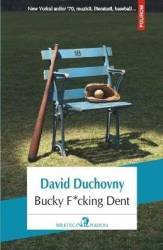 Bucky Fcking Dent - David Duchovny