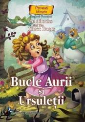 Bucle Aurii si ursuletii. Goldilocks and the Three Bears