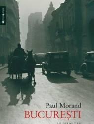 Bucuresti - Paul Morand