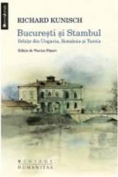 Bucuresti Si Stambul - Richard Kunisch