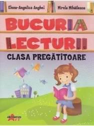 Bucuria lecturii Clasa pregatitoare - Elena-Angelica Anghel Carti