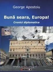 Buna Seara Europa - George Apostoiu