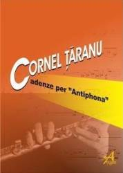 Cadenze Per Antiphona flauto Solo - Cornel Taranu
