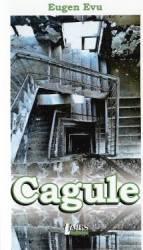 Cagule - Eugen Evu
