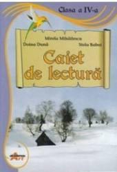 Caiet De Lectura Cls 4 - Mirela Mihailescu Doina Duna Stela Baboi