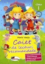 Caiet de lecturi recomandate. Clasa 1 - Maria Vantu