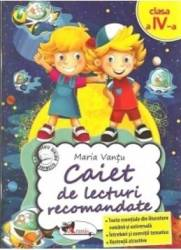 Caiet de lecturi recomandate clasa 4 - Maria Vantu