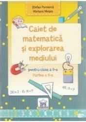 Caiet de matematica si explorarea mediului - Clasa a 2-a. Partea 2 - Stefan Pacearca Mariana Mogos