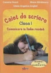 Caiet de scriere cls 1 Comunicare in limba romana - Camelia Hoara