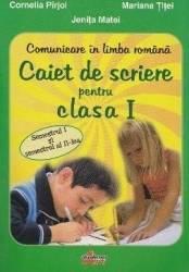 Caiet de scriere cls 1 Comunicare in limba romana - Cornelia Pirjol Mariana Titei