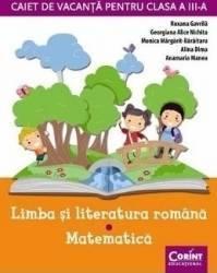 Caiet de vacanta cls 3 Romana+Matematica - Roxana Gavrila
