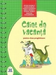 Caiet De Vacanta Pentru Clasa Pregatitoare - Camelia Burlan