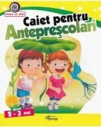 Caiet pentru anteprescolari 2-3 ani Carti