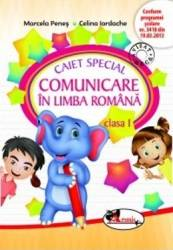 Caiet special comunicare in limba romana clasa I elefantel Ed.2015 - Marcela Penes Celina Iordache