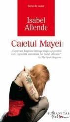 Caietul Mayei Ed.2014 - Isabel Allende