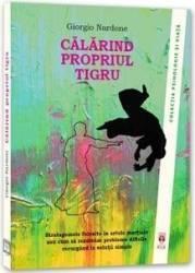 Calarind Propriul Tigru - Giorgio Nardone