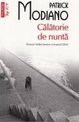 Calatorie de nunta - Patrick Modiano title=Calatorie de nunta - Patrick Modiano