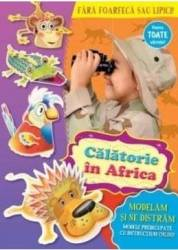 Calatorie in Africa - Modelam si ne distram