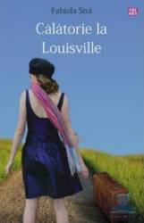 Calatorie la Louisville - Fabiola Stoi