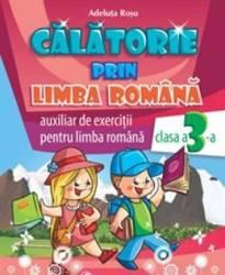 Calatorie prin limba romana cls 3 - Adeluta Rosu