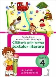 Calatorie prin lumea textelor literare cls 4 - Amalia Epure Niculina Ponov Dumitrascu