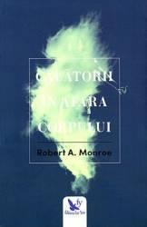 Calatorii in afara corpului - Robert A. Monroe