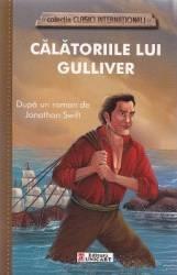 Calatoriile lui Gulliver- Dupa un roman de Jonathan Swift