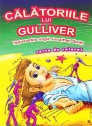 Calatoriile lui Gulliver dupa Jonathan Swift - Carte de colorat