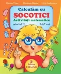 Calculam cu Socotici activitati matematice nivelul II 5-6 7 ani - Dorina Telea Carti