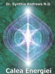 Calea Energiei - Synthia Andrews