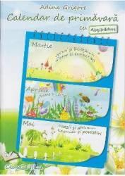 Calendar de primavara cls 3 cu abtibilduri - Adina Grigore