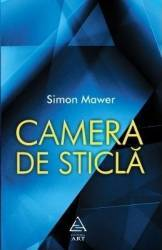 Camera de sticla - Simon Mawer