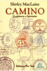 Camino - O calatorie a spiritului - Shirley Maclaine