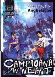 Campioana din neant - Constantin Anghelache