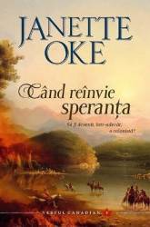 Cand reinvie speranta - Janette Oke