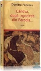 Candva dupa izgonirea din paradis... - Dumitru Popescu