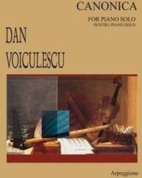 Canonica Pentru Piano Solo - Dan Voiculescu