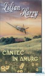 Cantec in amurg - Lilian Harry Carti