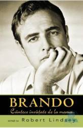 Cantece invatate de la mama - Cl - Brando Cu Robert Lindsey