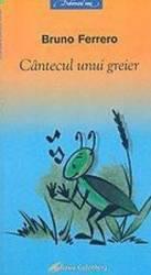 Cantecul unui greier - Bruno Ferrero