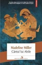 Cantul lui Ahile - Madeline Miller