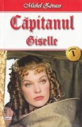 Capitanul Vol. 1 Giselle - Michel Zevaco