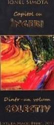 Capitol cu ingeri dintr-un volum colectiv - Ionel Simota