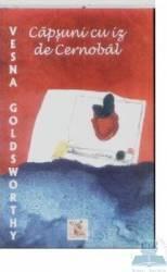Capsuni cu iz de Cernobal - Vesna Goldsworthy