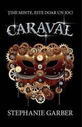 Caraval - Stephanie Garber Carti