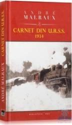 Carnet din U.R.S.S. 1934 - Andre Malraux Carti