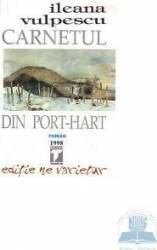 Carnetul din Port Hart - Ileana Vulpescu
