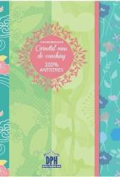 Carnetul meu de coaching 100 antistres - Eveline Bouillon
