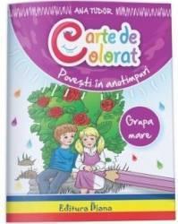 Carte de colorat Povesti in anotimpuri. Grupa mare - Ana Tudor title=Carte de colorat Povesti in anotimpuri. Grupa mare - Ana Tudor