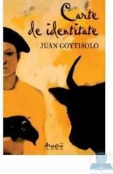 Carte de identitate - Juan Goytisolo Carti